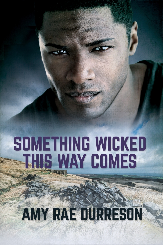 Book cover: a man looks troubled against a background of dark sky and moorland. Title: Something Wicked This Way Comes